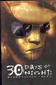 30 Days Of Night Bloodsucker Tales Graphic Novel GN Trade Paperback TP